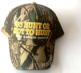 Cap Camouflage Embroidery Design To Hunt Or Not To Hunt- What A Stupid Question