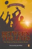 Between the Lines: Spirit of SA Rugby Paperback