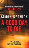 A Good Day to Die Mass Market Paperback