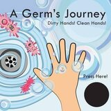 A Germ's Journey Hardcover