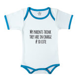 Body Suit With Blue Trim, Print: My Parents Think They Are In Charge #Socute. Size: 6-12 Months
