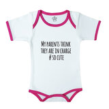 Baby Body Suit With Pink Trim, Print: My Parents Think They Are In Charge #Socute. Size: 6-12 Months